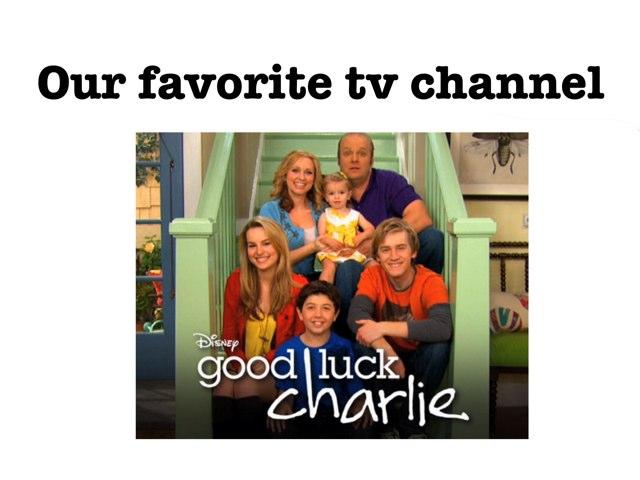 Your Fav Tv Program by Tracy Miller
