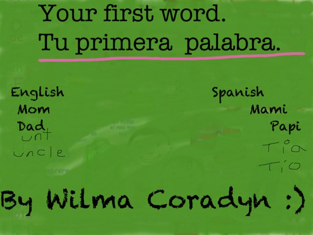 Your First Word. Tu Primera Palabra. by Anny Luz