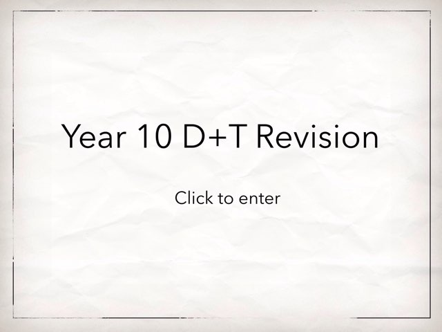 Yr 10 D+T Revision by Rochelle Calf