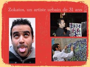 Zokatos, Un Artiste Urbain! by Serguei Moskovski