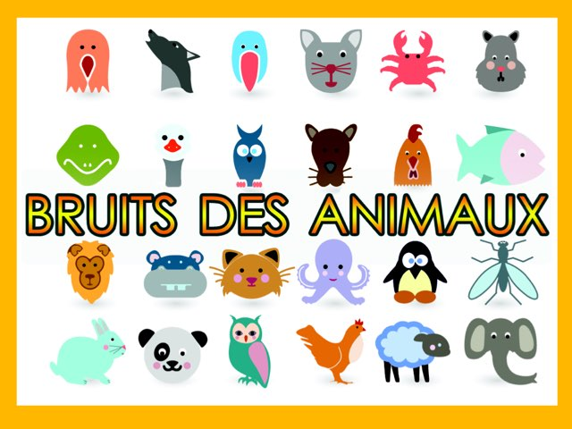 bruits Des Animaux by Léti Vti