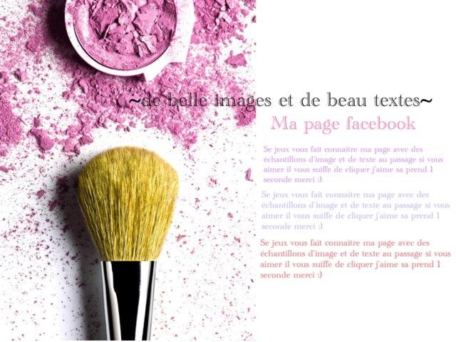 ~de Belles Images Et De Beaux Textes~ by Charlotte Challet