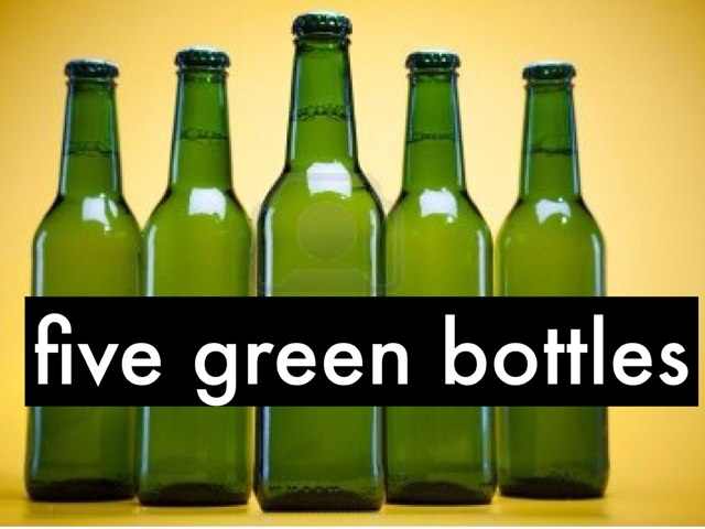 five green bottles by Ann Leverette