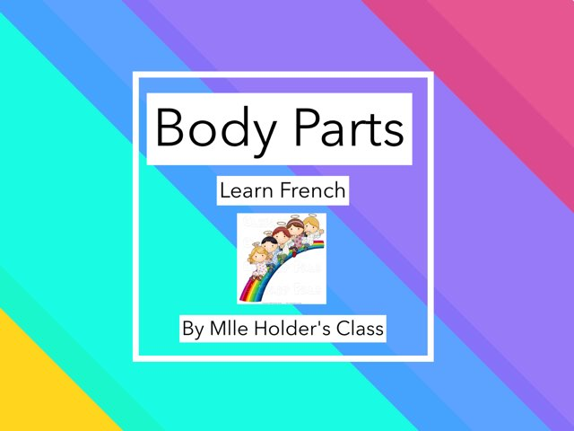 learn French: Body Parts by Tina zita
