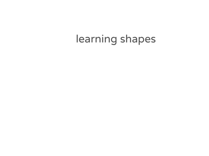 learning shapes by Journey smith