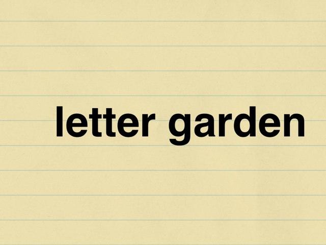 letter garden by Emilie Melnyk