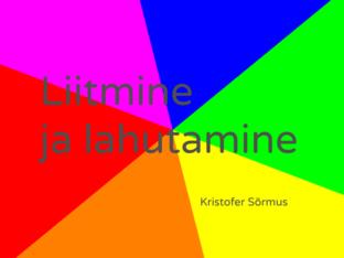 liitmine ja lahutamine by Kristofer Sõrmus