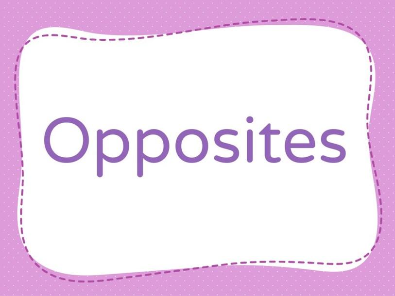opposites by Iliana Lucia Cordon Martinez