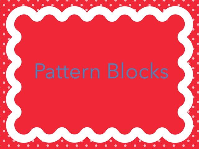 pattern blocks by Kristen VanVleet