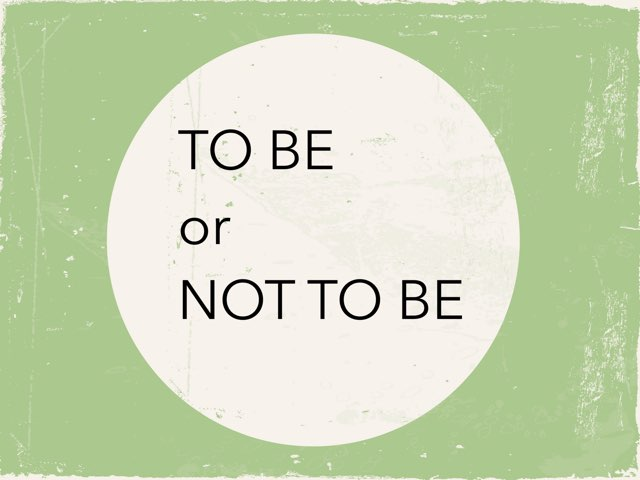 to be or not to be by Diana Vornicu-Eger